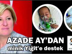 Azade Ay'dan minik Yiğit'e destek